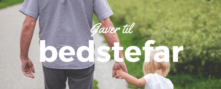 De 10 bedste gaveidéer til bedstefar