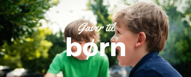 Gaver til børn – Her får du 25 gaveideer
