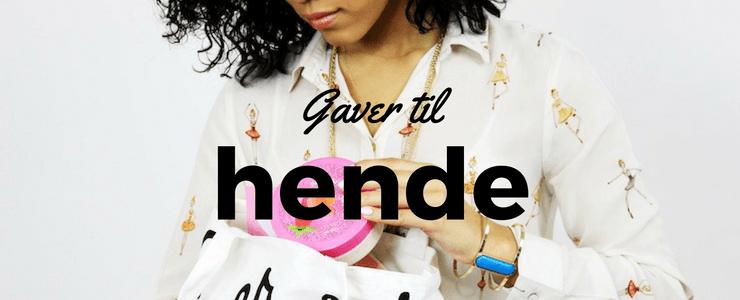 Gaver til hende – 25 gaveideer til inspiration